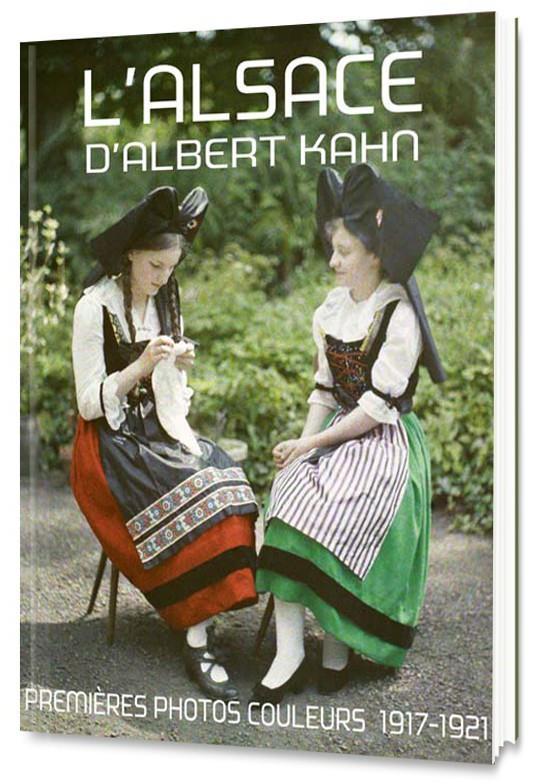 L'Alsace d'Albert Kahn ; premières photos couleurs, 1917-1921