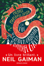 Vente EBooks : La Vie ô combien ordinaire d´Hannah Green  - Michael Marshall Smith