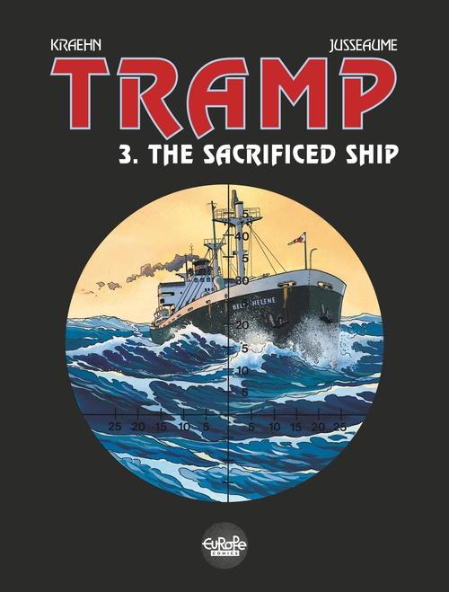 Tramp - Tome 3 - 3. The Sacrificed Ship