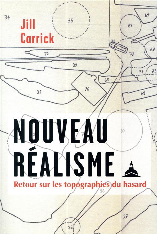 Nouveau réalisme ; retour sur les topographies du hasard
