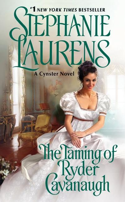 The taming of ryder cavanaugh - a cynster novel