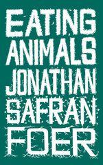 Vente Livre Numérique : Eating Animals  - Jonathan Safran foer