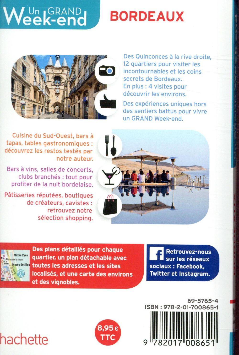 un grand week-end ; à Bordeaux