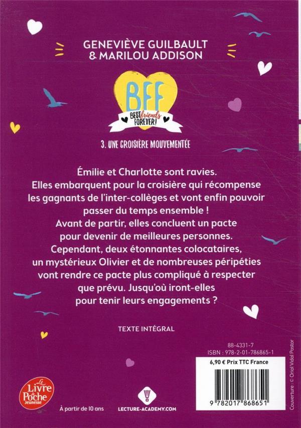 BFF ; best friends forever ! T.3 ; croisière mouvementée