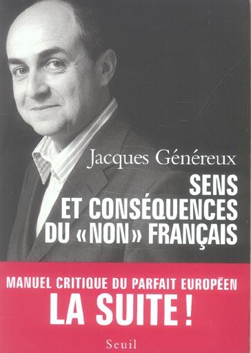 Sens et consequences du non francais. manuel critique du parfait europeen. la suite !