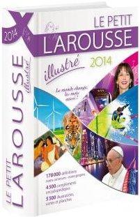 Dictionnaire le petit Larousse illustré (édition 2014)