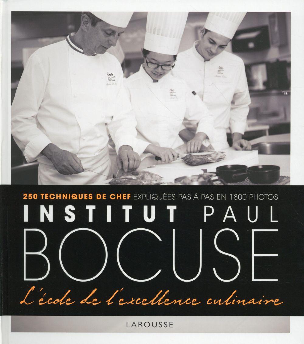 Institut Bocuse ; à l'école des chefs