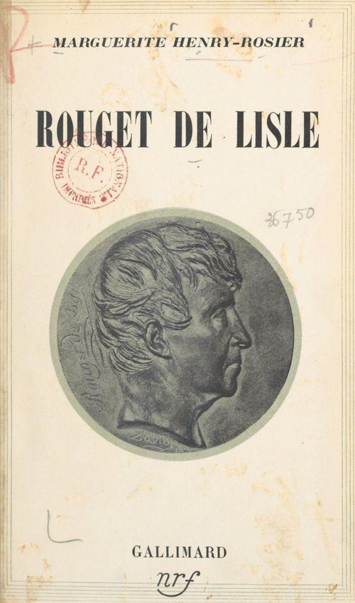 Rouget de Lisle  - Marguerite Henry-Rosier