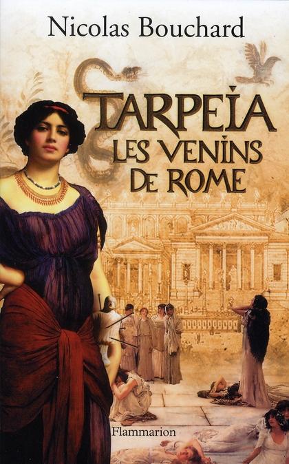 Tarpeia, les venins de Rome