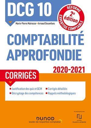 DCG 10 Comptabilité approfondie - Corrigés - 2020-2021