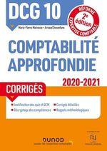Vente EBooks : DCG 10 Comptabilité approfondie - Corrigés - 2020-2021  - Marie-Pierre Mairesse - Arnaud Desenfans