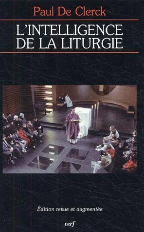 L-INTELLIGENCE DE LA LITURGIE