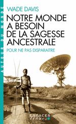 Vente Livre Numérique : Pour ne pas disparaître ; pourquoi nos avons besoins de la sagesse ancestrale