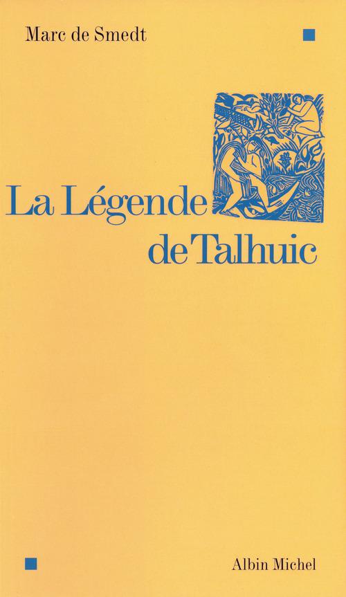 La legende de talhuic
