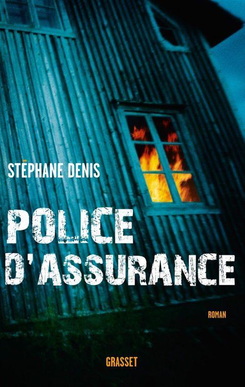 Police d'assurance  - Stéphane Denis