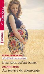 Vente Livre Numérique : Bien plus qu'un baiser - Au service du mensonge  - Lynne Marshall - Joanne Rock