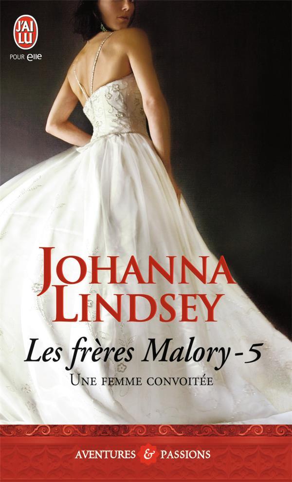 Les Freres Malory T.5 ; Une Femme Convoitee