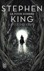 Vente Livre Numérique : La Tour Sombre (Tome 8) - La clé des vents  - Stephen King