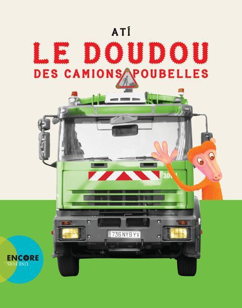 Le doudou des camions poubelles