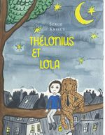 Vente EBooks : Thélonius et Lola  - Serge Kribus