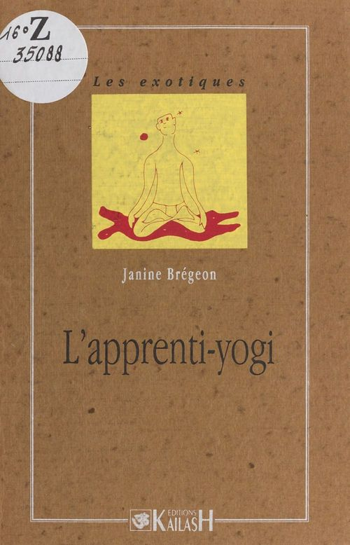L'Apprenti-yogi  - Janine Bregeon
