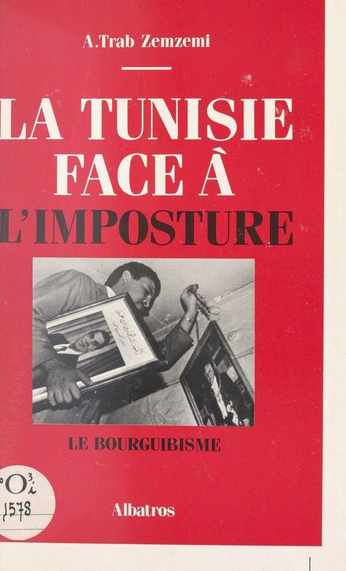 La Tunisie face à l'imposture