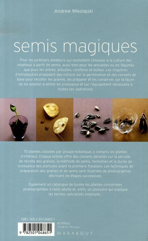 Semis magiques ; collecter et planter ses graines