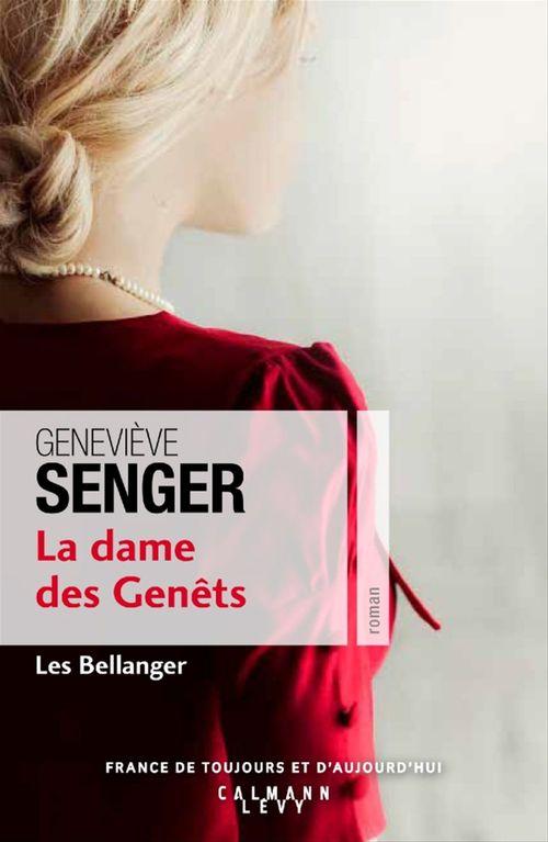Les Bellanger t.2 ; la dame des genets