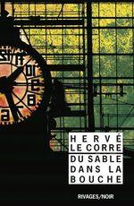 Vente Livre Numérique : Du sable dans la bouche  - Hervé Le Corre