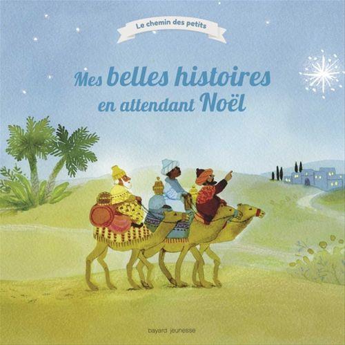 Mes belles histoires en attendant Noël