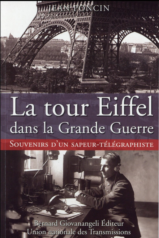 La tour Eiffel dans la Grande Guerre ; souvenirs d'un sapeur-télégraphiste