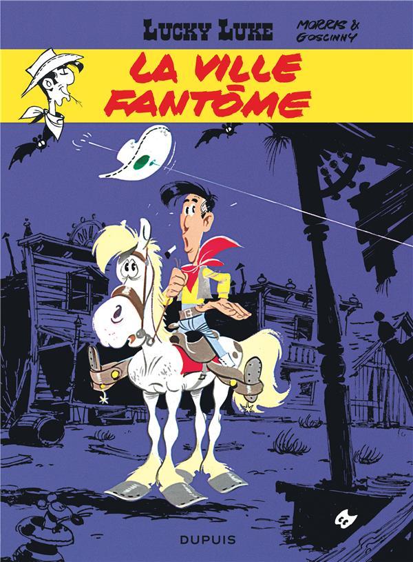 Lucky Luke T.25 ; La Ville Fantome