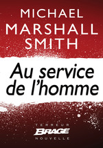 Vente EBooks : Au service de l´homme  - Michael Marshall Smith