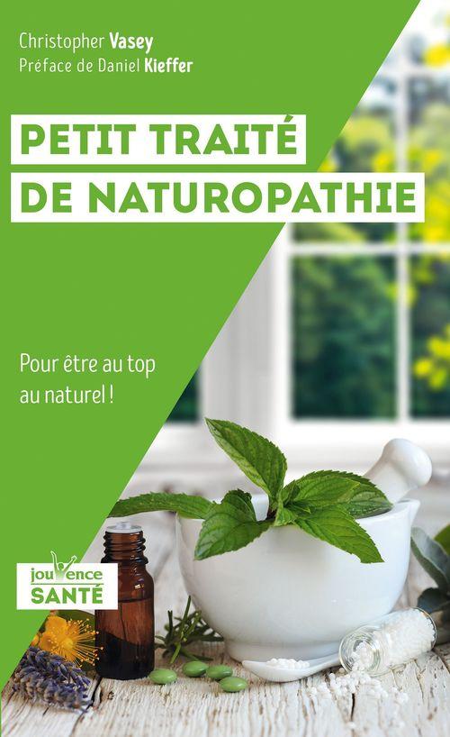 Petit traité de naturopathie