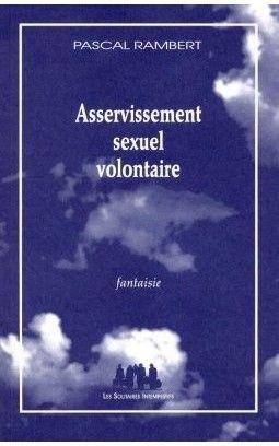 asservissement sexuel volontaire