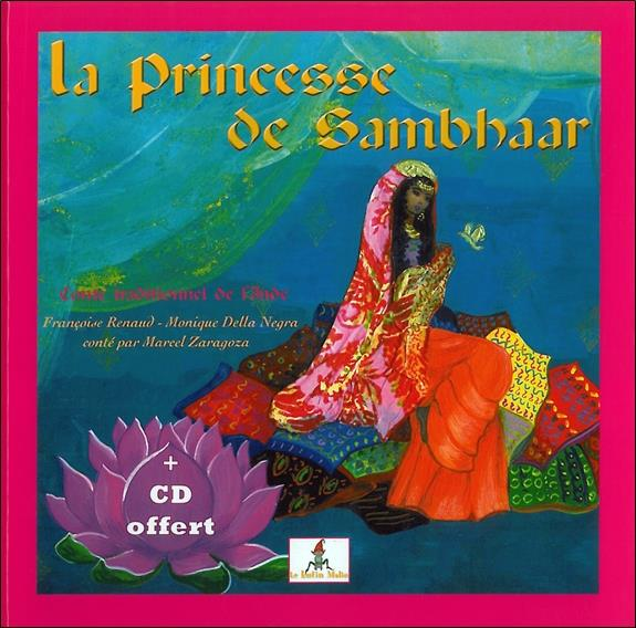 Princesse de Sambhaar Rajan ; enfant de l'Inde