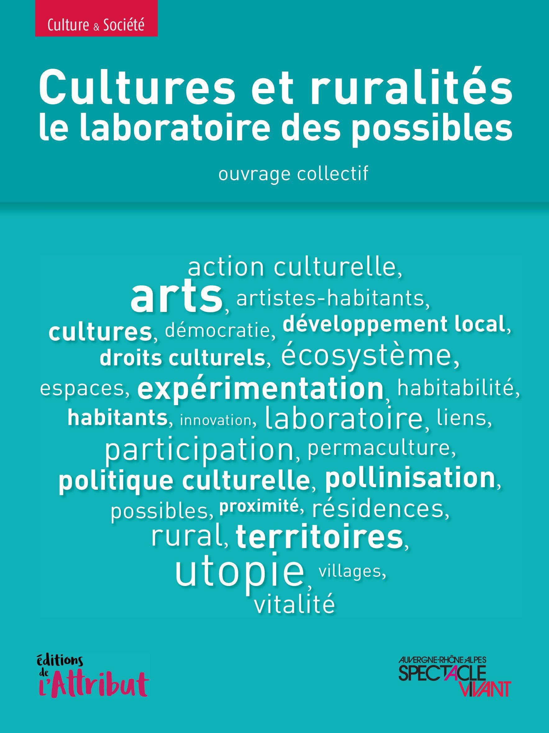 Cultures et ruralités ; le laboratoire des possibles
