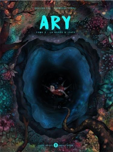 Ary T.2 ; la gorge d'Ifaty