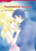 Vente EBooks : Harlequin Comics: Purchased for Revenge  - Julia James - Masako Ogimaru