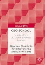 CEO School  - Kirill Kravchenko - Elin Williams - Stanislav Shekshnia