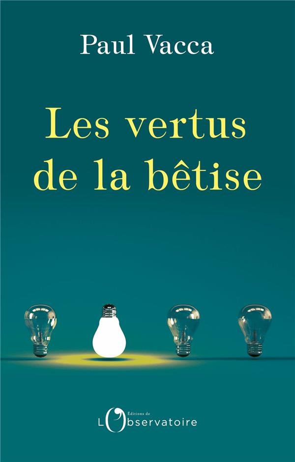 - LES VERTUS DE LA BETISE