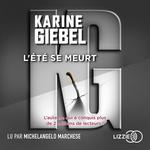 Vente AudioBook : L'été se meurt  - Karine Giébel