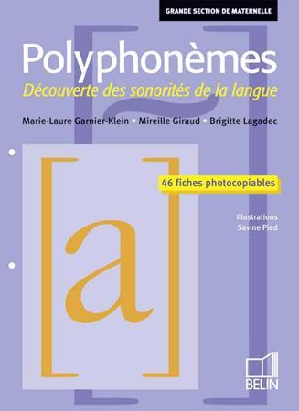 Polyphonèmes ; découverte des sonorités de la langue ; GS ; ensemble pédagogique