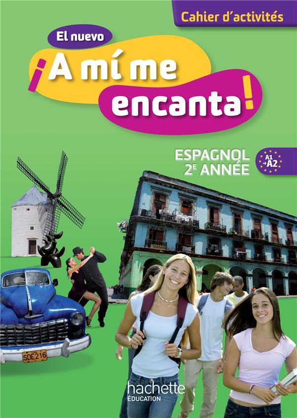 Espagnol ; 2e Annee ; Cahier D'Activites