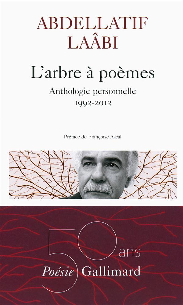L'arbre à poèmes ; anthologie personnelle 1992-2012
