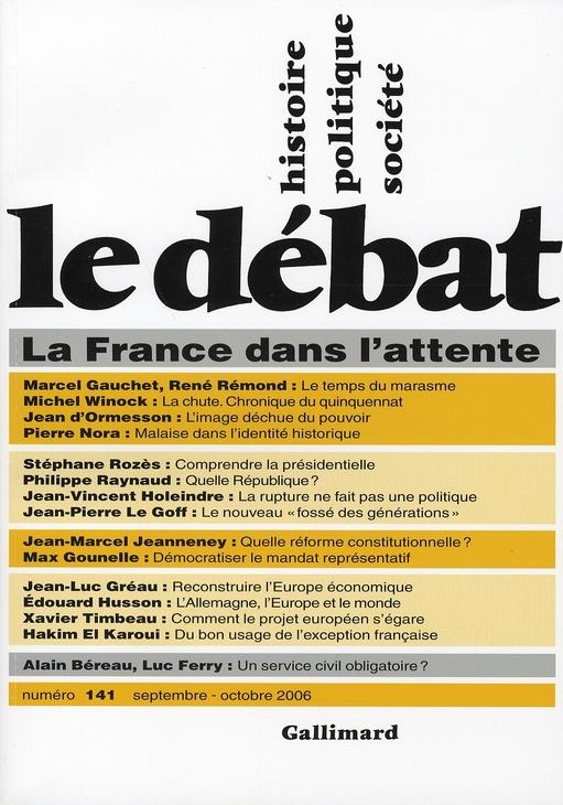 Revue le debat ; la france dans l'attente ; septembre-octobre 2006