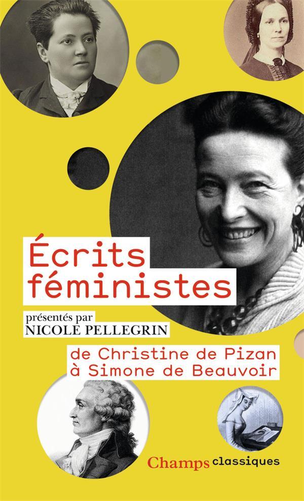 écrits féministes ; de Christine de Pizon à Simone de Beauvoir