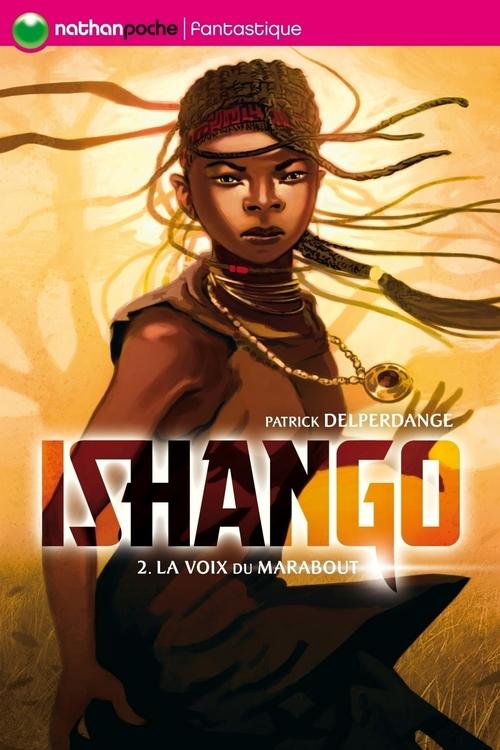 Ishango t.2 ; la voix du marabout
