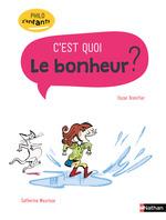 Vente Livre Numérique : Le bonheur c'est quoi ? - Philo pour les 7-10 ans  - Oscar Brenifier