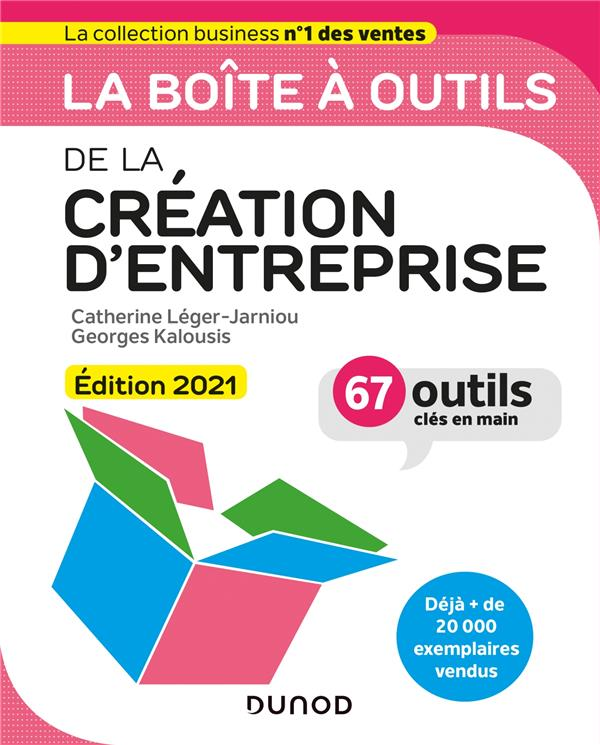 La boîte à outils ; de la création d'entreprise (édition 2021)